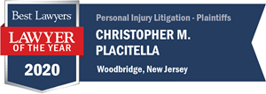 Attorney Christopher M. Placitella recognized as Lawyer of the Year by Best Lawyers